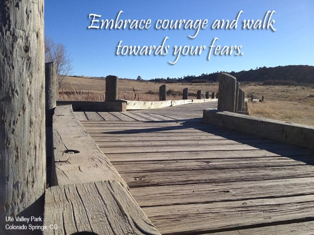 Walk Towards Your Fears